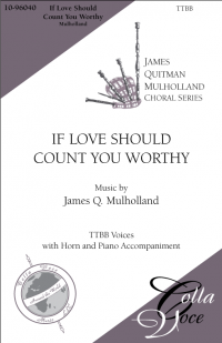 If Love Should Count You Worthy TTBB | 10-96040