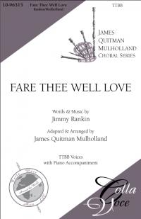 Fare Thee Well Love TTBB | 10-96315