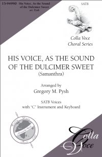 His Voice, as the Sound of the Dulcimer Sweet | 15-94990