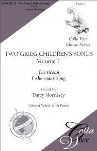 Two Grieg Children's Songs Vol. 1 | 15-95015
