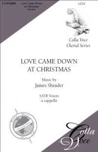 Love Came Down at Christmas | 15-95080